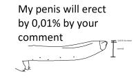 kuvakommentti niihin tilanteissiin joissa penis hieman kiihottuu