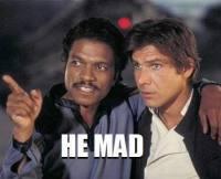 He mad