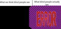 Mitä sokeat näkevät?