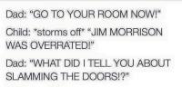 Eipäs läimitä ovia