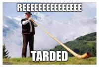 Retarded